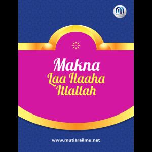 Cover-Buku-600x600 Makna Laa Ilaaha Illallaah